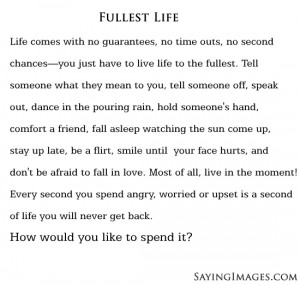 Live A Fullest Life: Quote About Live A Fullest Life ~ Daily ...