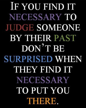 "Savvy Quote: ""If You Find it Necessary to Judge Someone by Their ..."