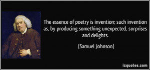 ... something unexpected, surprises and delights. - Samuel Johnson
