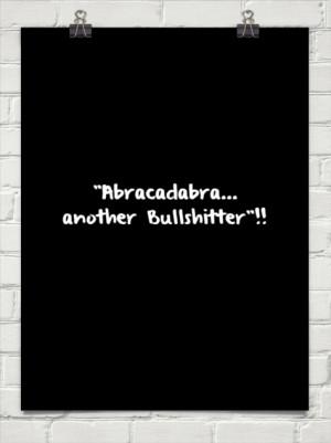 Bullshitter Quotes