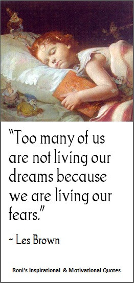 Les Brown: Too many of us are not living our dreams because we are ...
