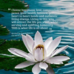 ... .com/choose-happiness-love-compassion-peace-good-health-balance