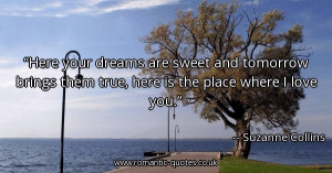 here-your-dreams-are-sweet-and-tomorrow-brings-them-true-here-is-the ...