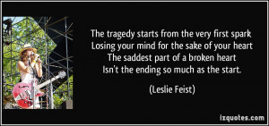 The tragedy starts from the very first spark Losing your mind for the ...