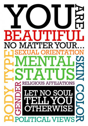 You Are Beautiful - No Mater What