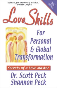 Love Skills for Personal & Global Transformation: Secrets of a Love ...