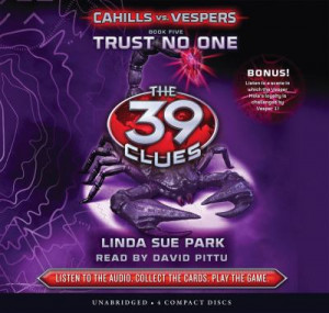 The 39 Clues: Cahills vs. Vespers Book 5: Trust No One - Audio Library ...