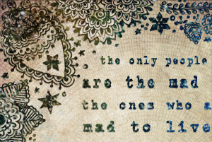 ... print, jack kerouac quote, typography, on the road, boho, bohemian art
