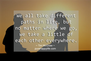 Different Path Quotes About Life
