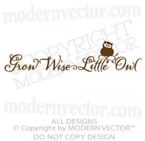 Grow Wise Little Owl Quote Vinyl Wall Decal Lettering Nursery Bedroom ...