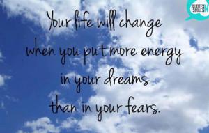 dreams-not-fears-dream-big-picture-quote
