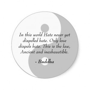Famous Buddha Quotes - Love and Hate Round Stickers