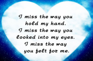 did i miss something my heart i miss you miss you dearly miss the way