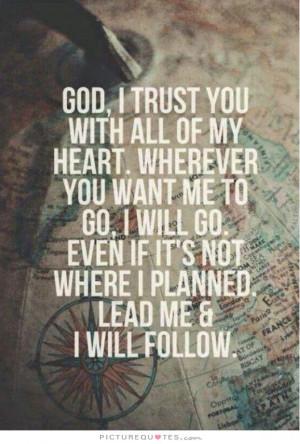Trust Quotes God Quotes Faith In God Quotes Trust In God Quotes