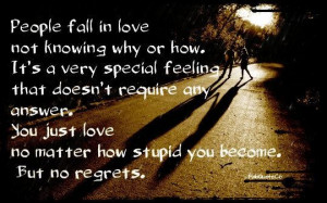 People fall in love not knowing how or why quote
