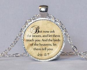 ANIMAL COMPASSION QUOTE Pendant Job 12:7 Quote Scripture Jewelry ...