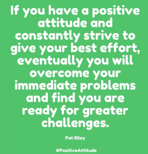 Inspirational Quotes about Positive Attitude Impact of life