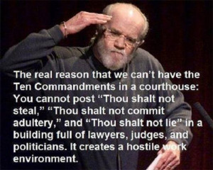 Quote From George Carlin on the Ten Commandments That Is Solid Gold