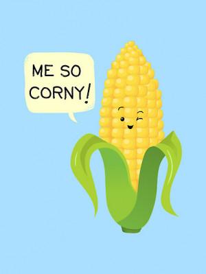 AnishaCreations › Portfolio › So Corny!