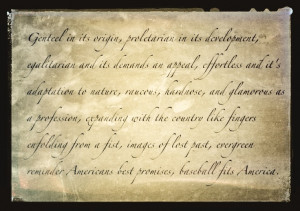 By A. Bartlett Giamatti Baseball quote