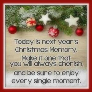 ... Christmas Memory... love family quote memories christmas cherish