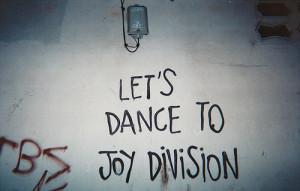 lets dance to joy division