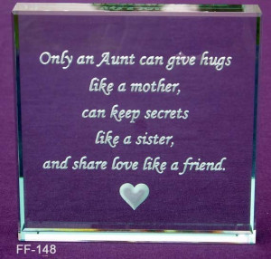 only an aunt only an aunt can give hugs like a mother can keep secrets ...