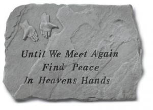 Until We Meet Again Memorial Stone