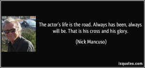 The Actor Life Road Always