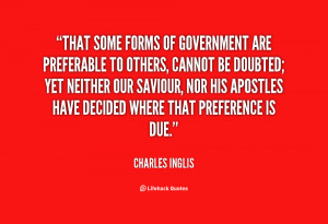 That some Forms of Government are preferable to others, cannot be ...