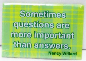 Qustions Answers Nancy Willard Famous Quote Magnet New