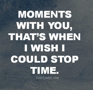 ... for this image include: stop time, i want you, love, quote and quotes