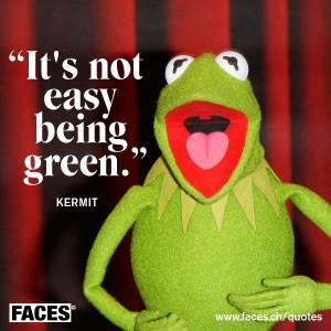 green Kermit quote