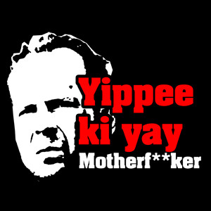 yippee-ki-yay.jpg