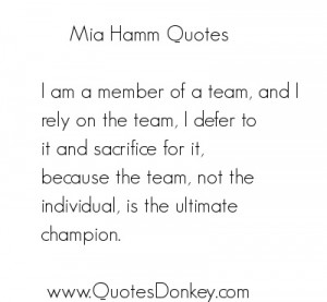 sports quote by Mia Hamm.