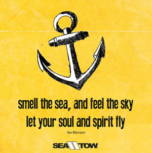 ... quote #seatow #vanmorrison #sea #tow #boatquote #lifeonthewater #