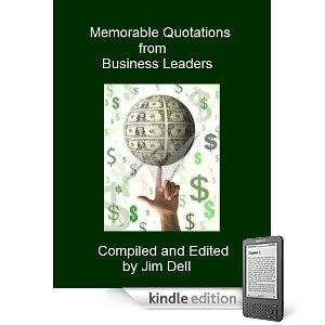 Memorable Quotations from Business Leaders