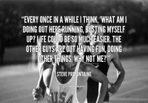 Steve Prefontaine Quote Picture
