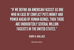 quote-Henry-A.-Wallace-if-we-define-an-american-fascist-as-35457.png