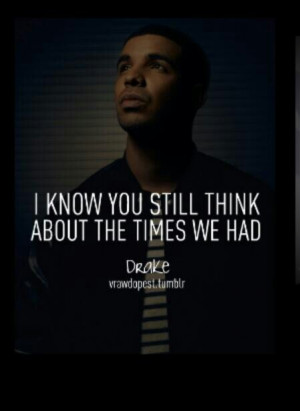 Drizzy Drake Quotes About...