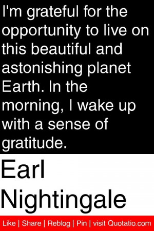 ... the morning i wake up with a sense of gratitude # quotations # quotes