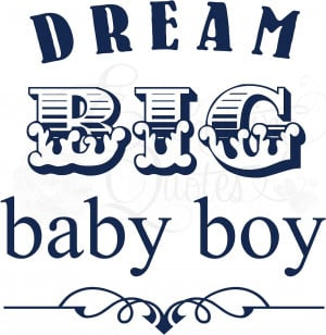 Quotes About Boys Baby quotes for boys