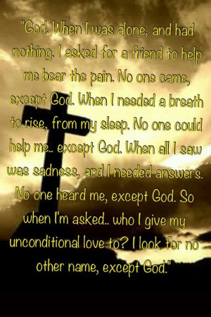 ... first love but because of him i am able to love others unconditional