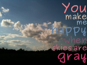 You Make Me Happy Quote