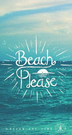 ... Quotes, Ocean Ave, Surf Beach Quotes, Summertime Quotes, Beach Please