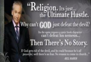 Atheism and Religion Spotlight: Bill Maher