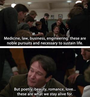 ... Dead Poets SocietyFilm, Society Quotes, Beautiful Movie, Dead Poets