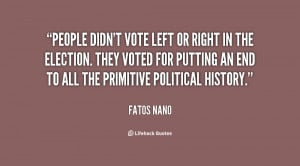 quote-Fatos-Nano-people-didnt-vote-left-or-right-in-25989.png