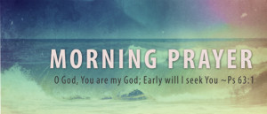 Early Morning Prayerpng Tuesdays – 7 to 8 AM – Love Joy Church