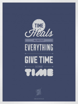Time heals almost everything, give time some time.